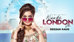 मुंडा लंदन दा Munda London Da Lyrics in Hindi Deedar Kaur