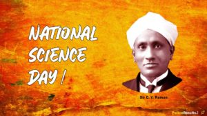 (28 February) National Science Day 2020 - Theme, Quotes, Essay, Images, Status, Speech, Fact, History and Significance