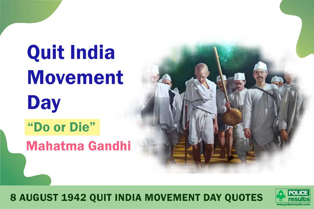 "8 August 1942 Quit India Movement Day Quotes : Mahatma Gandhi's Quotes on ""Bharat Chhodo Andolan"""