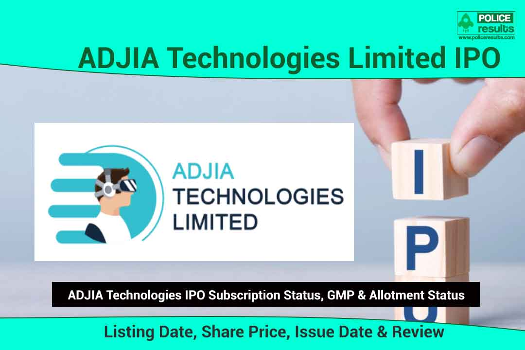 [Live Updates] ADJIA Technologies IPO: Listing Date, Share Price, Issue Date & Review | Subscription Status, GMP & Allotment Status