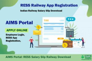 AIMS Portal | RESS Salary Slip Railway Employee, Download Pay Slip