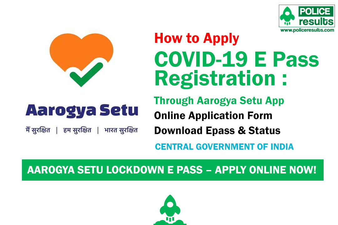 [Apply Online] COVID-19 E Pass Registration : Through Aarogya Setu App [लॉक डाउन ई पास कैसे बनायें] Download & Check Pass Status Online