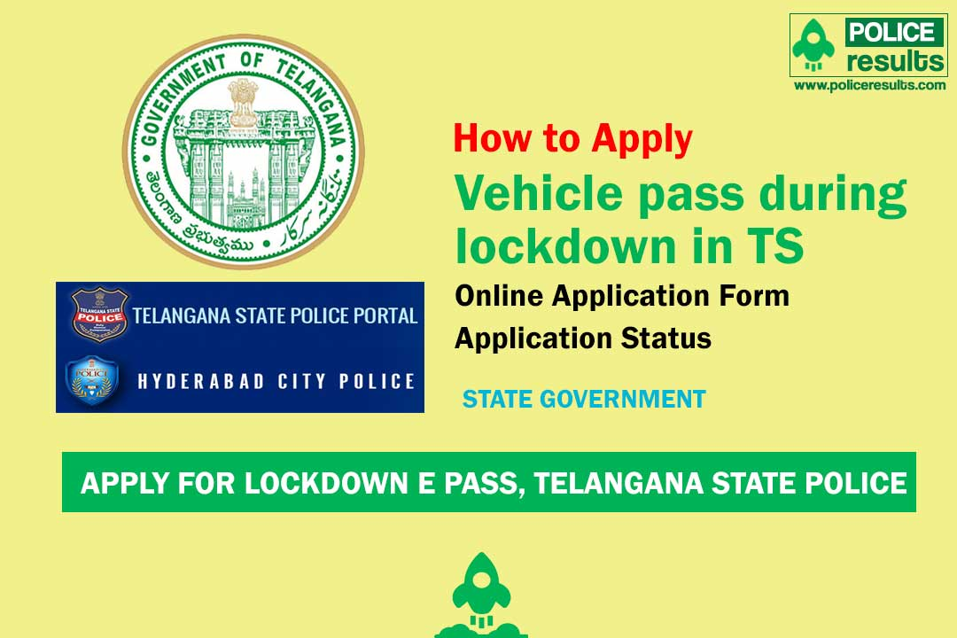 [Apply Online] Telangana Lockdown E-Pass : TS COVID-19 EMERGENCY PASS Online Registration, Curfew Epass Status
