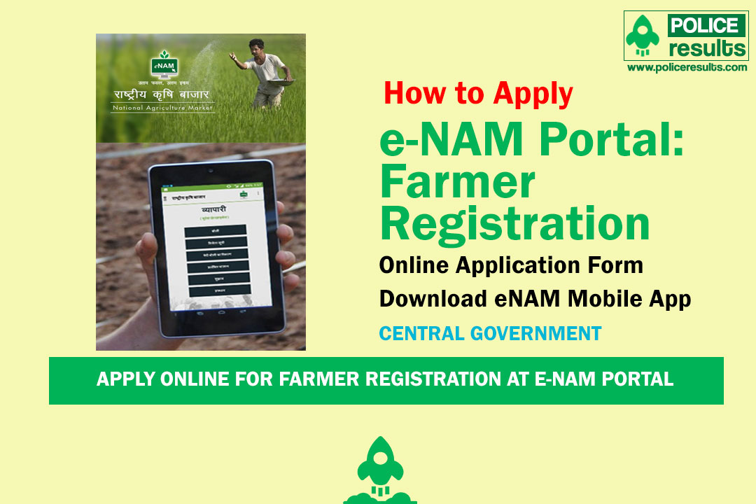Apply Online for Farmer Registration at e-NAM Portal at enam.gov.in | Download eNAM Mobile App