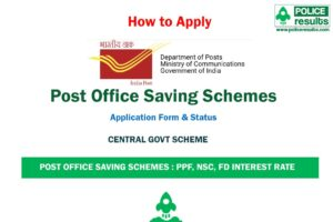 [Apply] Post Office Saving Schemes 2020 : PPF, NSC, FD Interest Rate [How to invest?] - Application Form