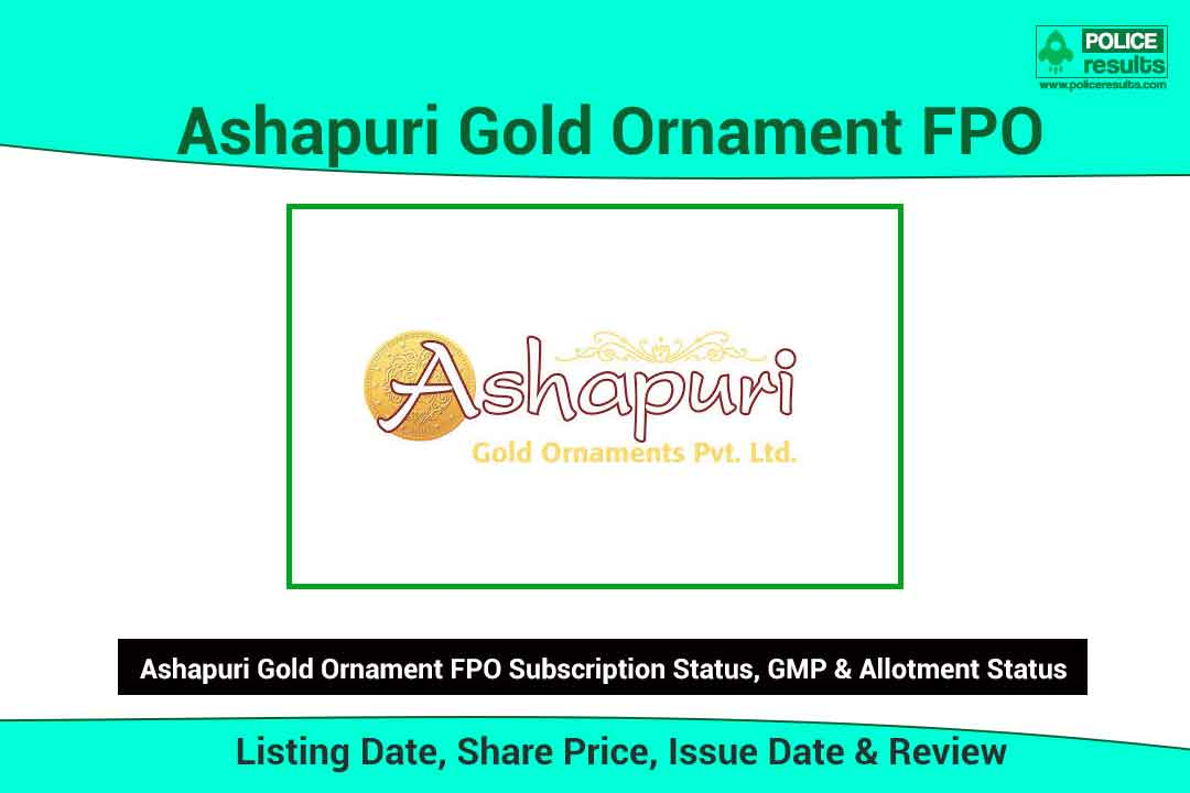 [Live Updates] Ashapuri Gold Ornament FPO: Listing Date, Share Price, Issue Date & Review | Subscription Status, GMP & Allotment Status