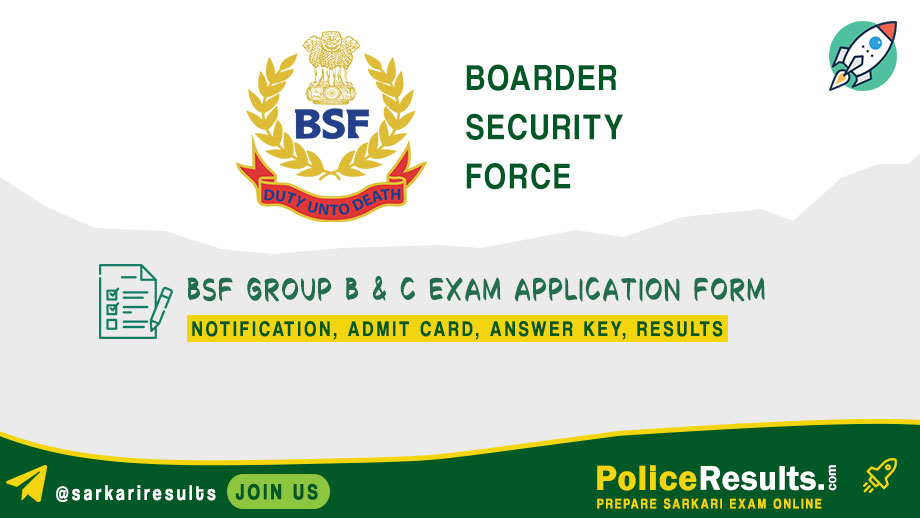 BSF Group B & C Exam Application Form