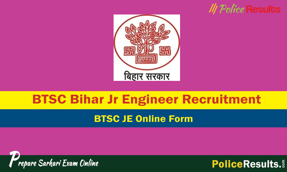 BTSC JE Recruitment 2020 – 6379 Junior Engineer Posts Vacancy Apply Online