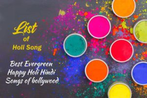 Best Evergreen Happy Holi Hindi Songs of bollywood