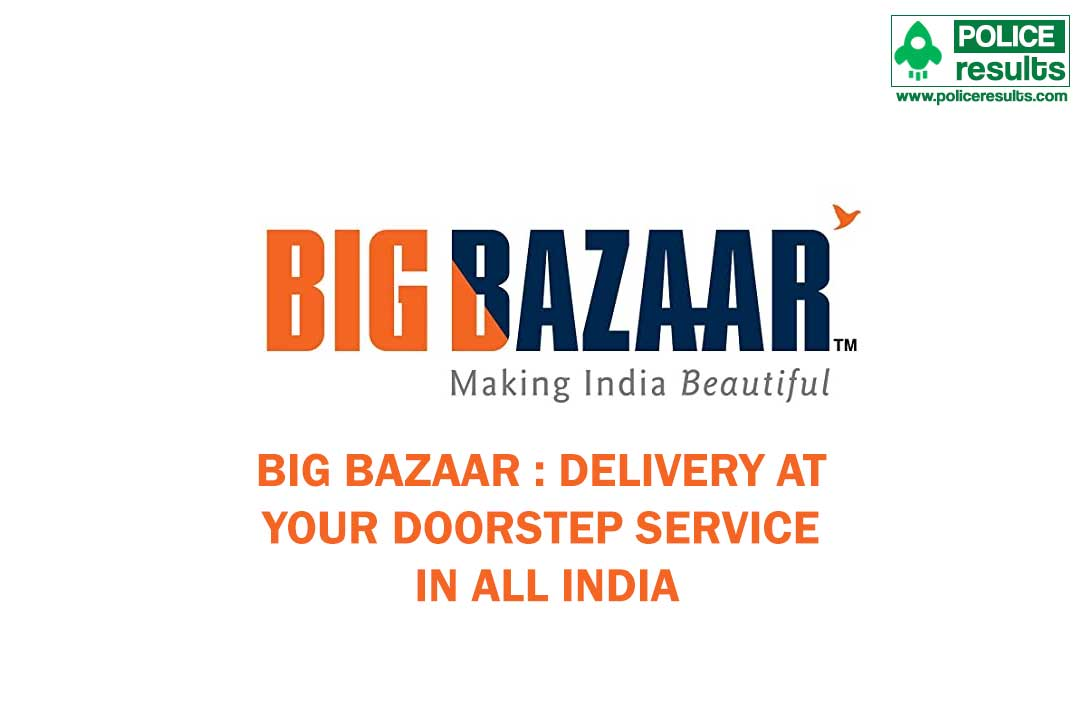 Big Bazaar : Delivery at your doorstep Service in All India