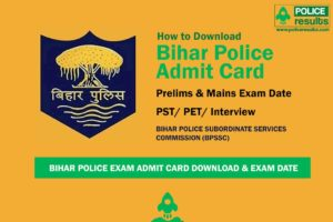 Bihar Police SI Mains Admit Card 2020 Download – Check Exam Date: 26 April Announced