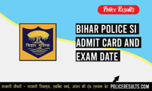 Bihar Police SI Admit Card 2019 (Released) Sub Inspector Hall Ticket Exam Date