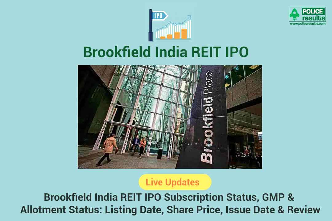 [Live Updates] Brookfield India REIT IPO Subscription Status, GMP & Allotment Status: Listing Date, Share Price, Issue Date & Review