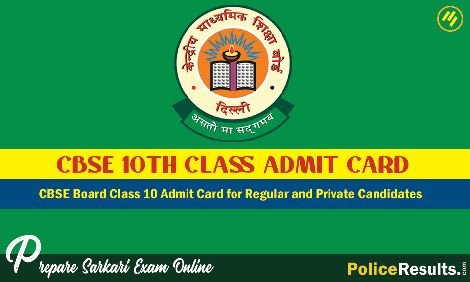 CBSE Board Class 10 Admit Card for Regular and Private Candidates
