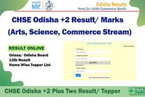 CHSE Odisha +2 Plus Two Result 2020 – Orissa/ Odisha Board 12th Result 2020 Name Wise Topper List