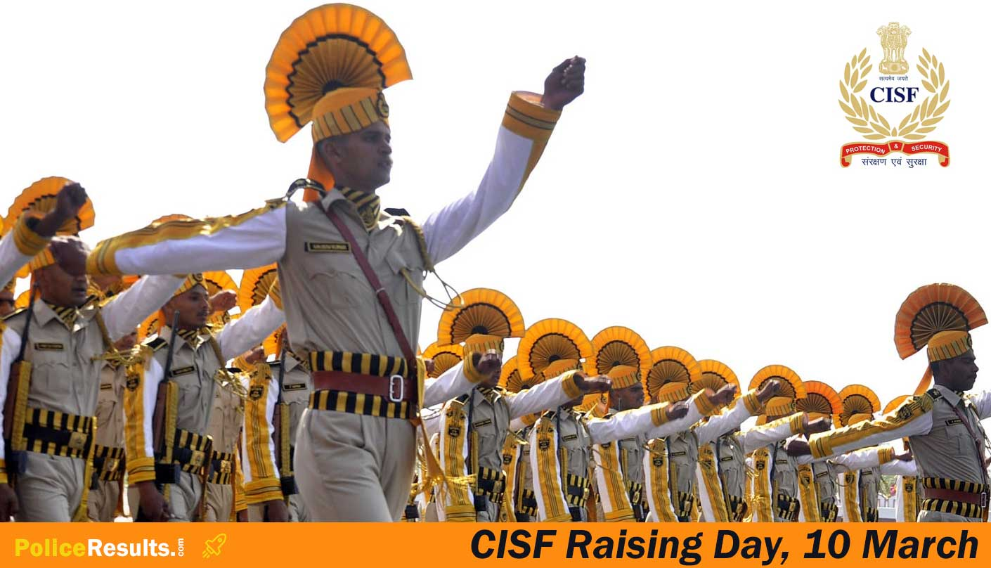 CISF Raising Day 2020 : Date, Theme, Quotes, Significance, Fact & Figures