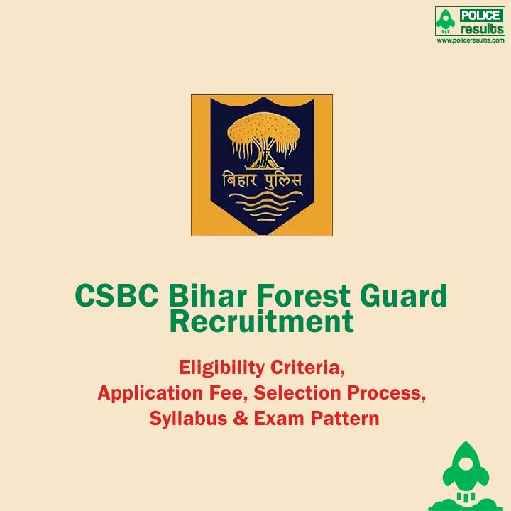 CSBC Bihar 484 Forest Guard Recruitment 2020 Vanrakshi Apply Online