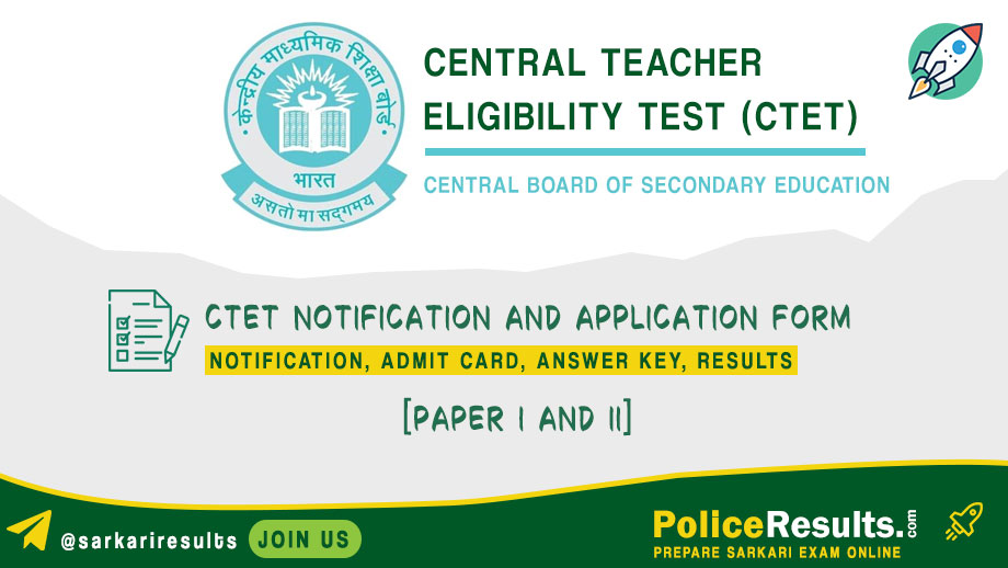 CTET July 2020 : Notification, Application Form, Eligibility, Fee, Exam Date, Admit Card, Answer Key and Result