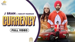 CURRENCY  LYRICS – J SRAN | HARJOT MANNAN