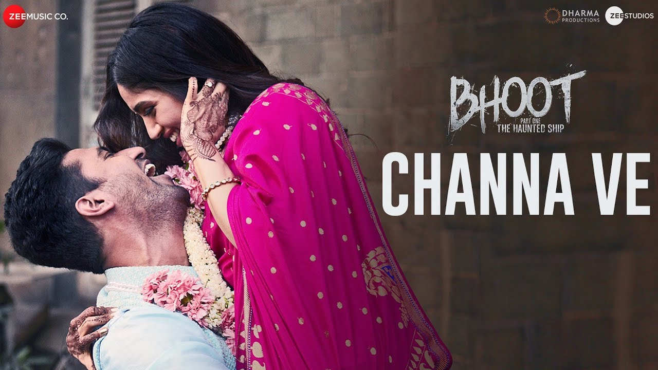 Channa Ve Lyrics Bhoot - Part One | चन्ना वे लिरिक्स | Channa Ve Lyrics Akhil Sachdeva | Channa Ve Lyrics in Hindi Bhoot - Part One | Channa Ve Lyrics Translation | Channa Ve Lyrics Meaning