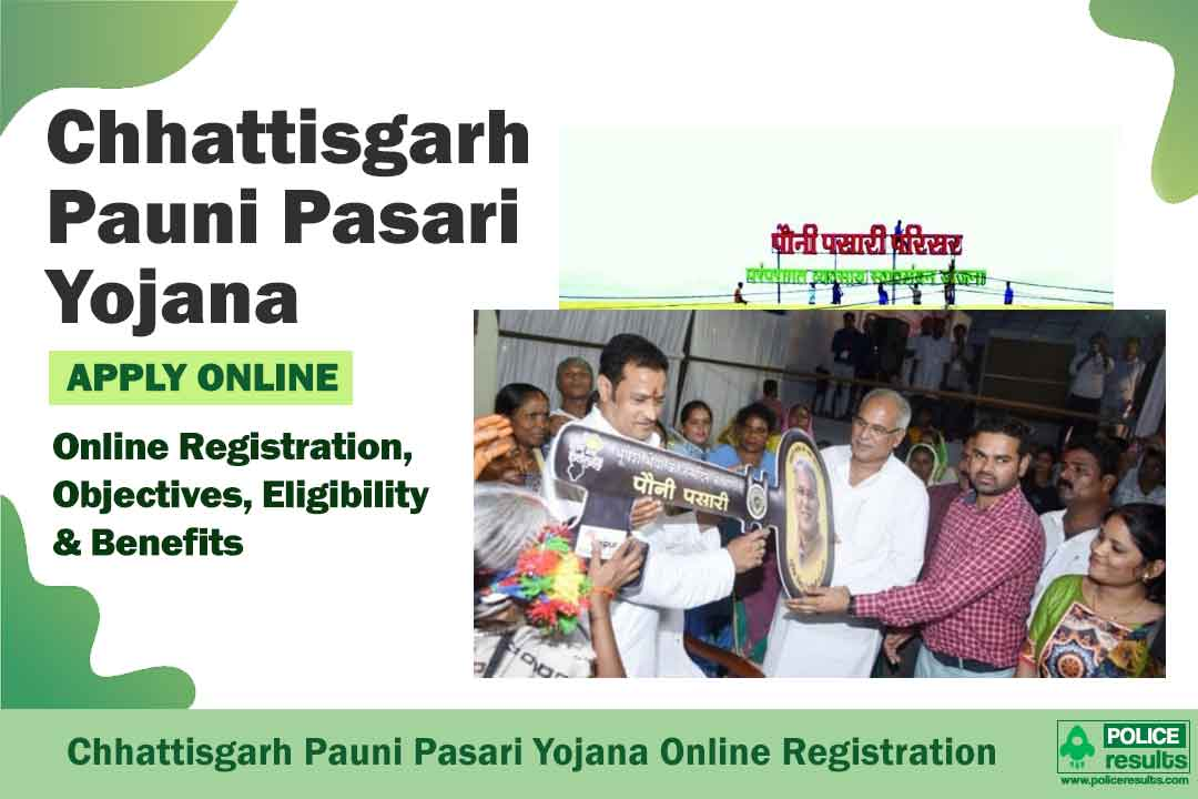 Chhattisgarh Pauni Pasari Yojana 2020: Online Registration, Objectives, Eligibility & Benefits