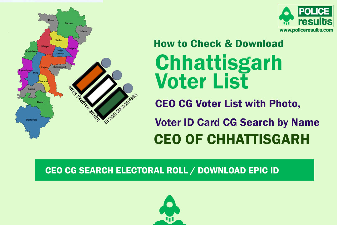 Chhattisgarh Voter List 2020 : CEO CG Voter List with Photo, Voter ID Card CG Search by Name
