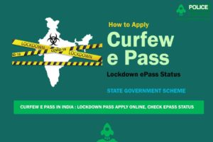 Curfew e Pass in India : Lockdown Pass Apply Online, Check ePass Status for All State & UT's List