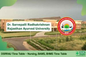 Rajasthan Ayurved University Exam Schedule 2020: DSRRAU Time Table Nursing, BAMS, BHMS Date Sheet