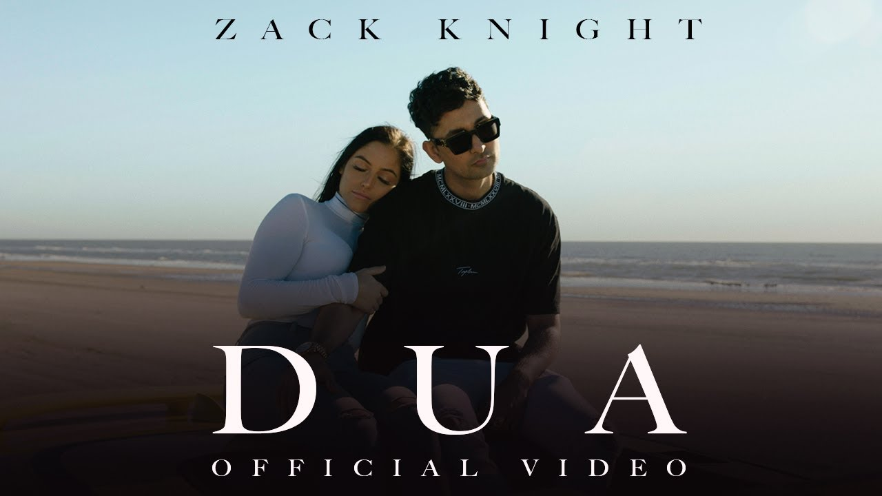 DUA LYRICS – ZACK NIGHT