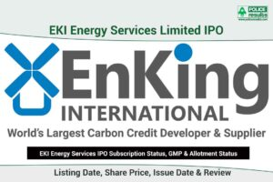 [Live Updates] EKI Energy Services IPO Subscription Status, GMP & Allotment Status: COMPNAMEENG IPO Listing Date, Share Price, Issue Date & Review