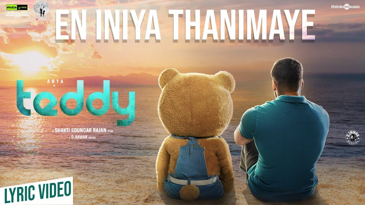 En Iniya Thanimaye Lyrics – Teddy