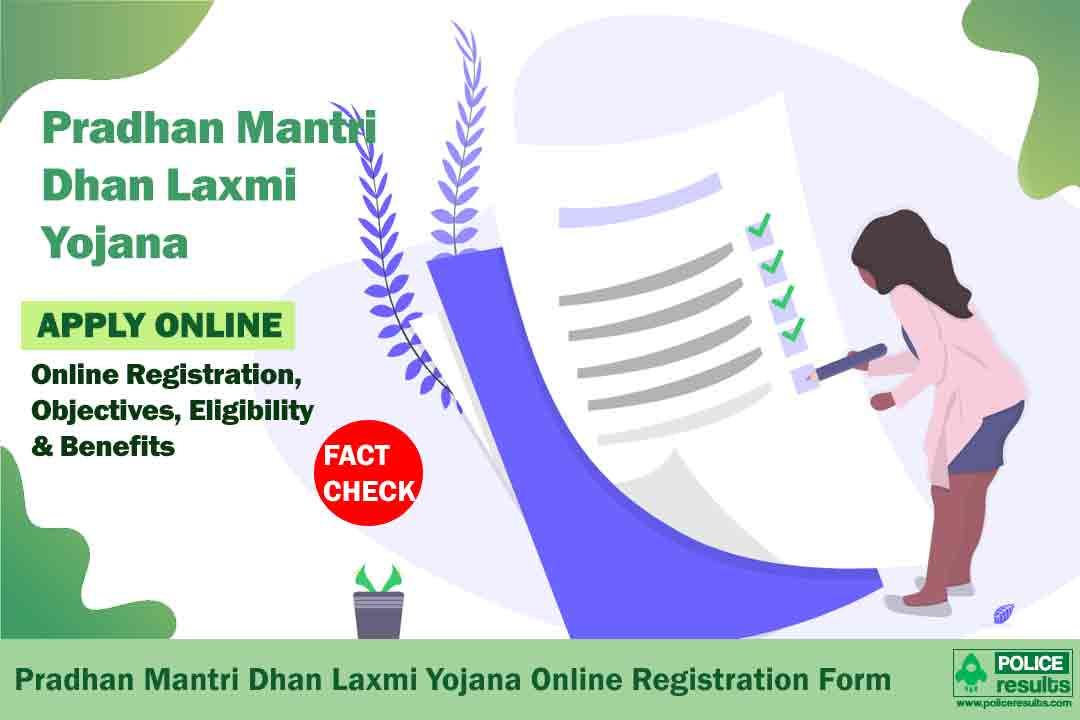 Pradhan Mantri Dhan Laxmi Yojana 2020: Online Registration, Objectives, Eligibility & Benefits