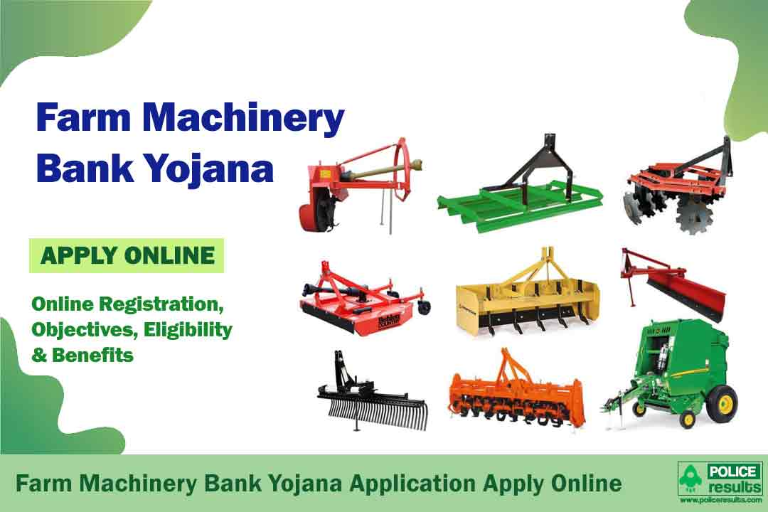 Farm Machinery Bank Yojana 2020: Online Registration, Objectives, Eligibility & Benefits