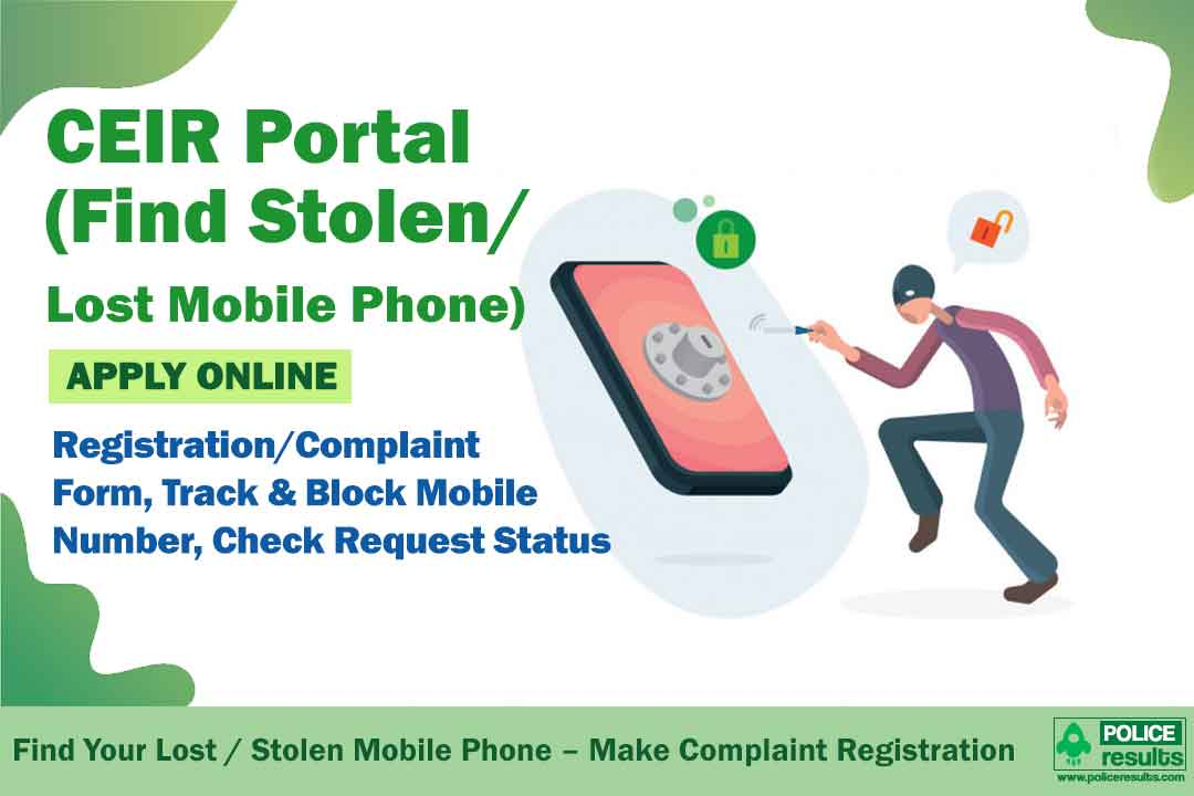 Find Your Lost / Stolen Mobile Phone – Make Complaint Registration at ceir.gov.in Official Website