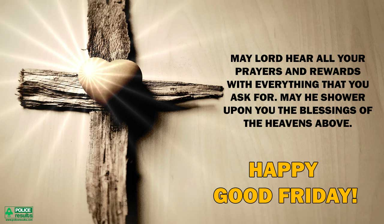 Good Friday Blessings Quotes Wishes Images Messages Hd Images For Whatsapp And Facebook Status Update Police Results
