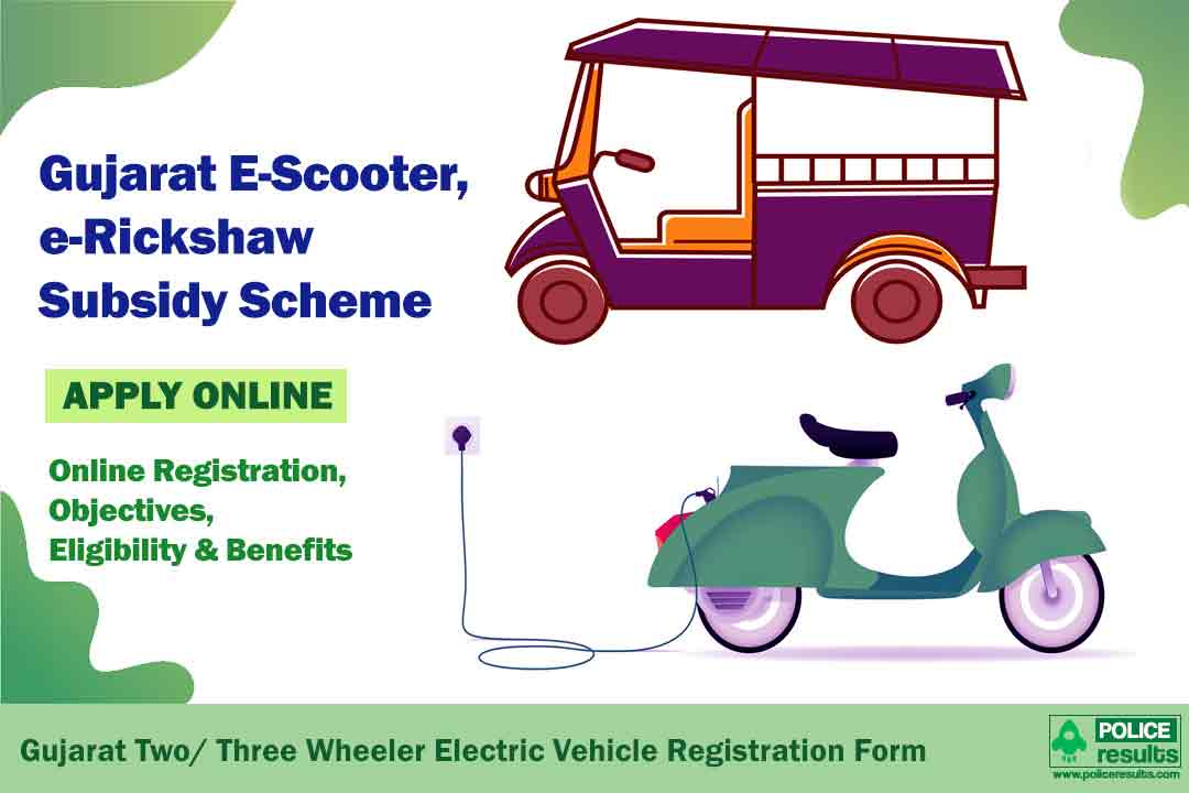 Gujarat Two Wheeler Scheme 2020: E-Scooter, e-Rickshaw Subsidy Online Registration, Objectives, Eligibility & Benefits