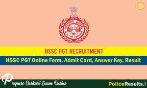 HSSC PGT Online Form, Admit Card, Answer Key, Result