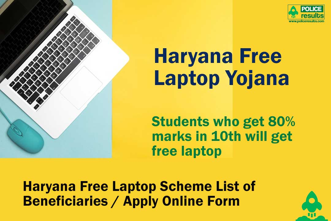 Haryana Free Laptop Scheme List of Beneficiaries / Apply Online Form