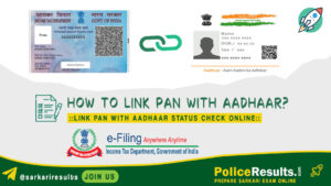 How to Link PAN with Aadhar? – Pan Aadhar Link Status Check Online : PAN Card Link with Aadhar Card Online Process