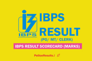 IBPS PO Mains Score Card 2020 (OUT) : IBPS PO/ MT Result 2020 with Marks at