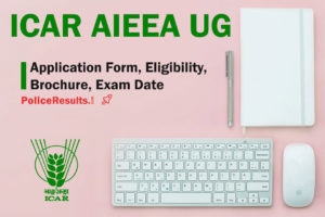 ICAR AIEEA UG 2020 Application Form (Released) – Fees, How to Apply at icar.nta.nic.in