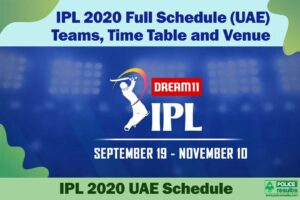 IPL 2020 Full Schedule (UAE): Teams, Time Table and Venue