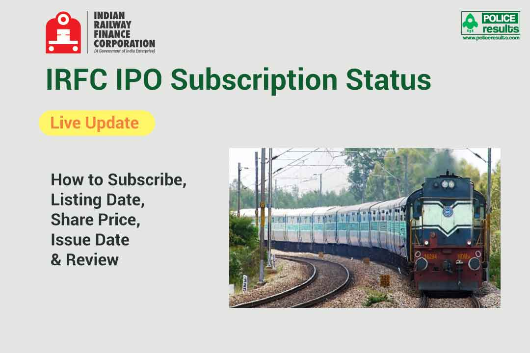 [Live Update] IRFC IPO Subscription Status (NSE India): How to Subscribe, Listing Date, Share Price, Issue Date & Review