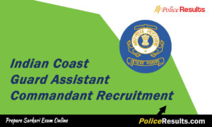Indian Coast Guard AC Recruitment 2020 – 25 Assistant Commandant (02/2020 Batch) Vacancy – Last Date 15 February