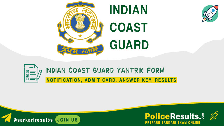 Indian Coast Guard Yantrik Recruitment 2020 – 37 Yantrik 02/2020 Vacancy Apply Online
