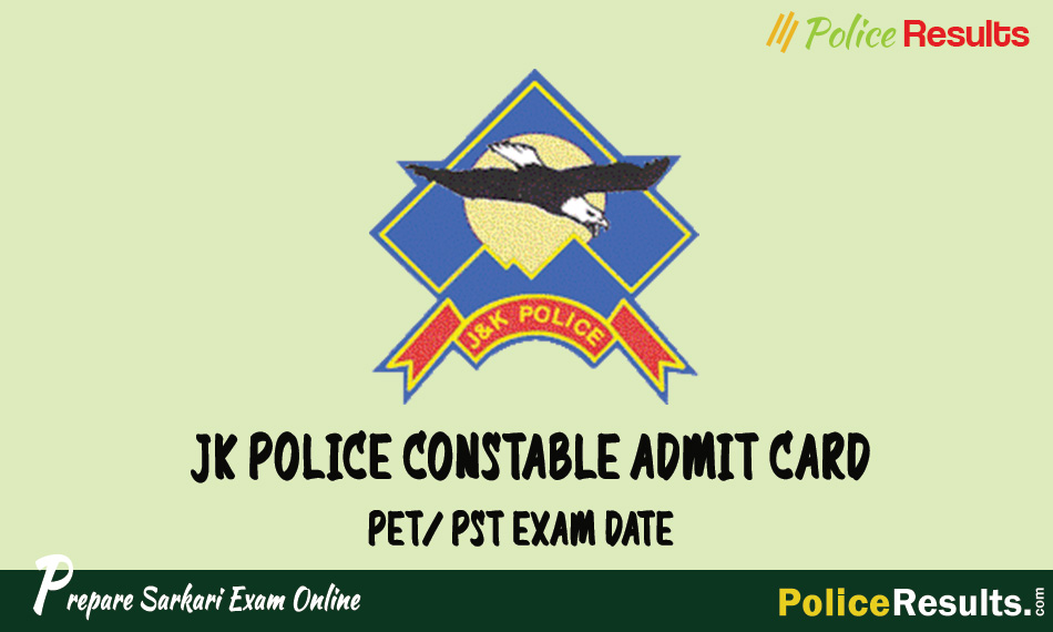 JK Police Constable Admit Card 2020 PET/ PST Exam Date Download Here