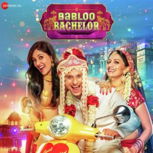 BABLOO BACHELOR LYRICS