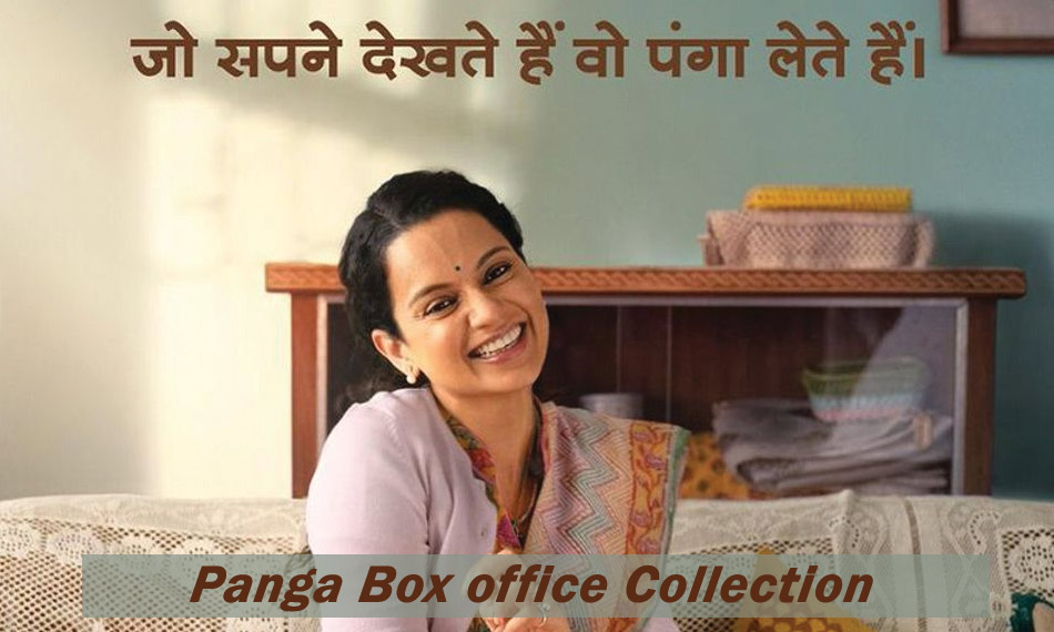 Kangana Ranaut's Panga 1st Day Collection | Box office Collection Day Wise