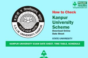 Kanpur University Scheme 2020 – CSJM University Exam Date Sheet, Time Table, Schedule