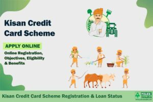 Kisan Credit Card Scheme 2020: KCC Online Registration, Objectives, Eligibility & Benefits